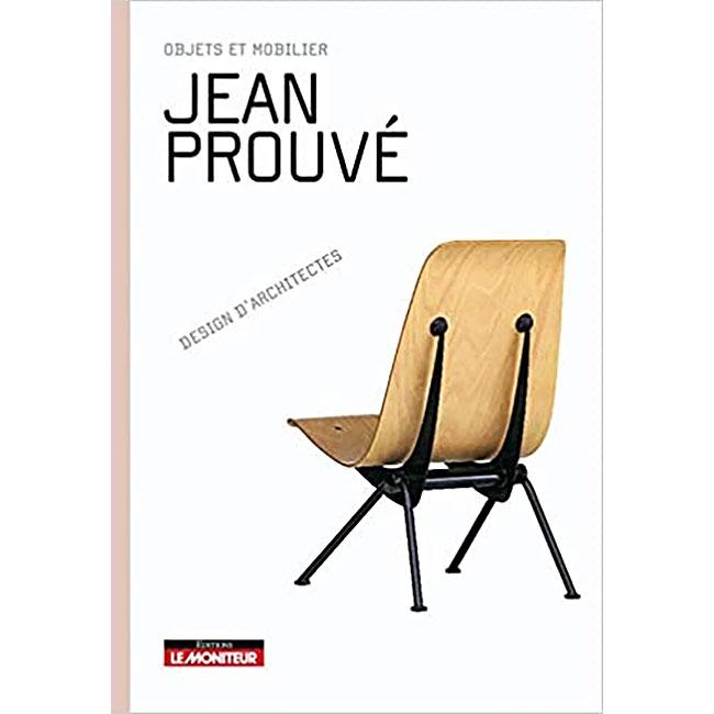 Jean Prouvé : objets et mobilier, le livre de Sandra Dachs