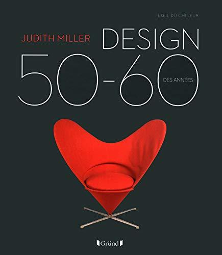 Design des années 50-60, le livre de Judith Miller