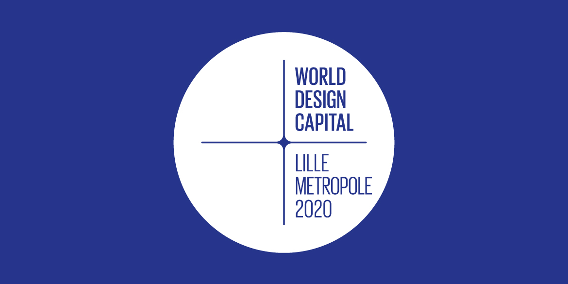 World Design Capital : Lille Métropole 2020