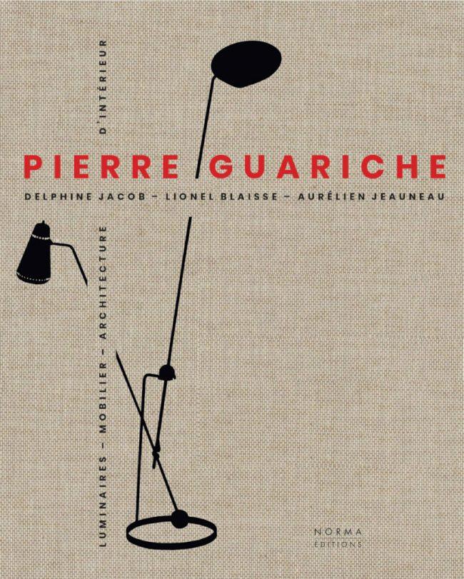 Pierre Guariche, livre de Delphine Jacob, édition Norma